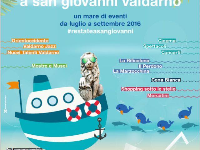 """""""(R)ESTATE A SAN GIOVANNI"""" – EVENTI ESTIVI A SAN GIOVANNI VALDARNO (Luglio – Settembre 2016)"""