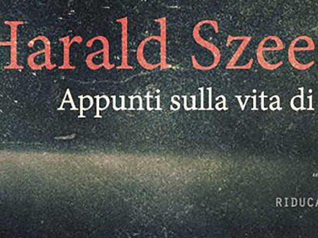Venerdì 2 dicembre 2016: HARALD SZEEMANN – APPUNTI SULLA VITA DI UN SOGNATORE