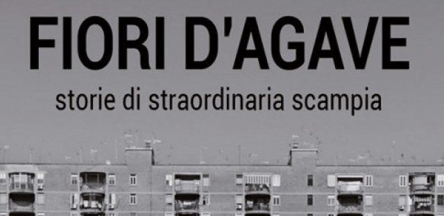 """Rosario Esposito La Rossa """"FIORI D'AGAVE"""" – #ControLeMafie"""