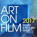 ART ON FILM 2017 – 26 NOVEMBRE – 31 DICEMBRE 2017 | SAN GIOVANNI VALDARNO