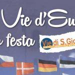 LE VIE D'EUROPA A SAN GIOVANNI VALDARNO – DAL 10 AL 13 MAGGIO IN VIALE DIAZ