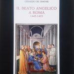 """""""IL BEATO ANGELICO A ROMA 1445-1455"""" DI GERARDO DE SIMONE –  7 DICEMBRE 2018"""