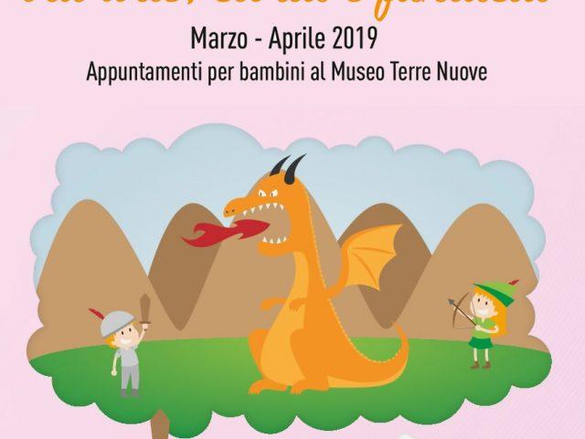 POMERIGGI AL MUSEO…TRA ARTE, STORIA E FANTASIA – MARZO-APRILE 2019 APPUNTAMENTI PER BAMBINI AL MUSEO TERRE NUOVE