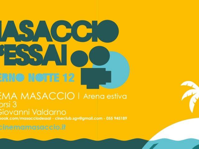 MASACCIO D'ESSAI – ESTERNO NOTTE 12