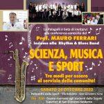 """Annullato l'evento: """"Conferenza-concerto del prof. Mauro Ferrari con la Rhythm & Blues Band """"Scienza, musica, sport"""""""